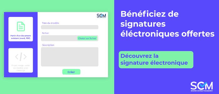 Bénéficiez de signatures électroniques offertes sur Seraphin Contract Management.