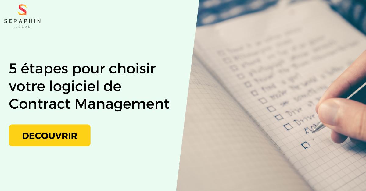 Découvrez les 5 étapes nécessaires pour choisir votre logiciel de contract management