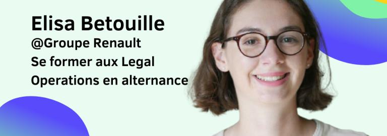 Legal Ops I Découvrez le portrait d'Elisa Betouille